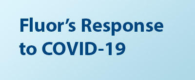 Fluor's Response to COVID-19